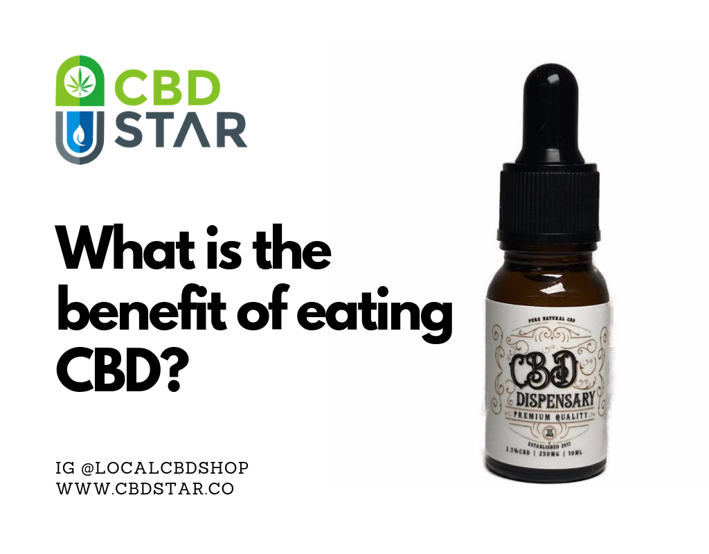 What is the benefit of eating CBD