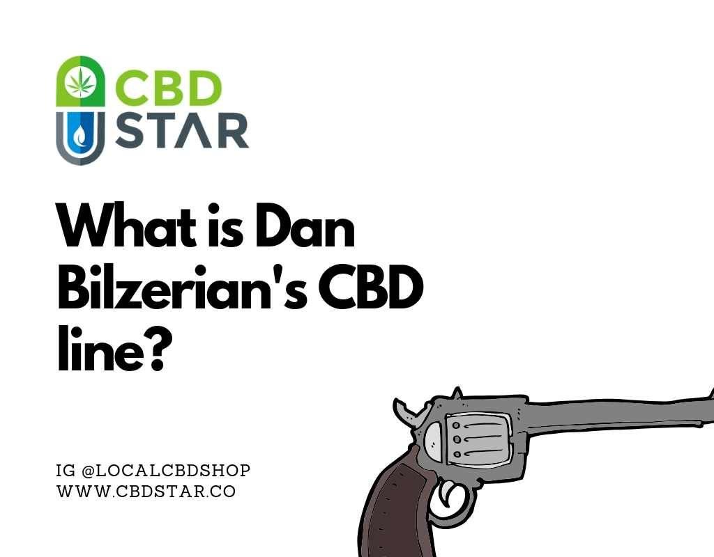 what is dan bilzerians cbd cannabis line