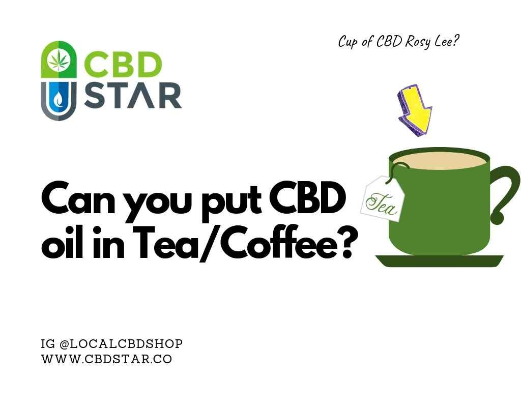 can you put cbd oil in tea or coffee