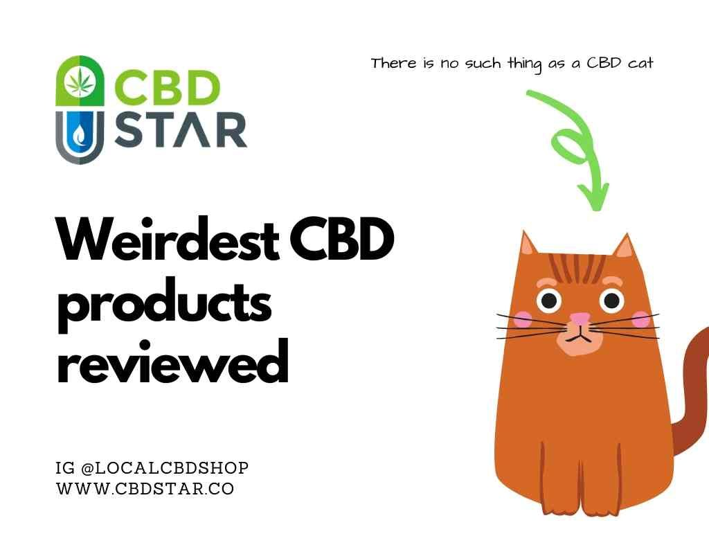 Weirdest CBD products