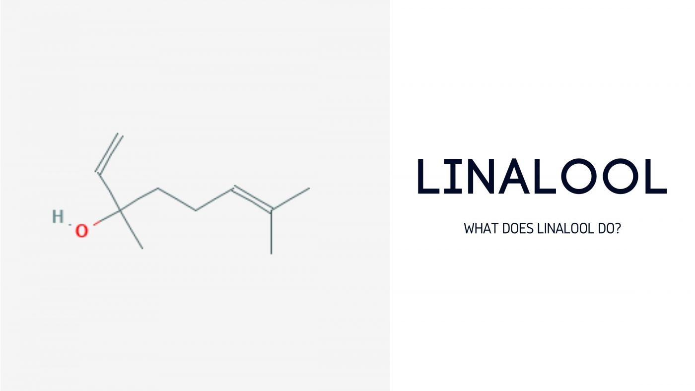 What is linalool good for